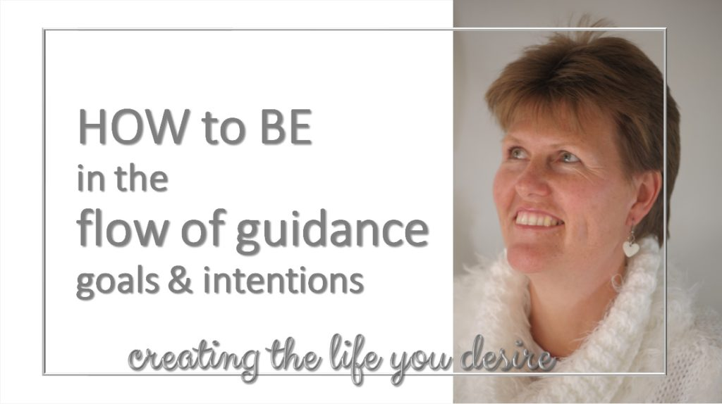 be inn the flow guidance for goals and intentions
