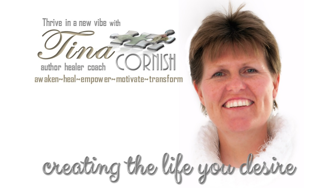 tina cornish create the life you desire