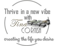 thrive in a new vibe with tina cornish